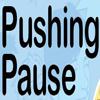 100x100PushingPause